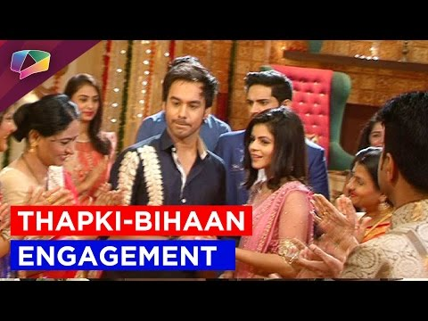 Witness Thapki and Bihaan's engagement and Dhruv's