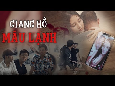 Phim Ngắn 2018 Giang Hồ Máu Lạnh - Long Đẹp Trai, Sỹ Toàn, Pong Kyubi, Thục Uyên - Thời lượng: 10 phút.