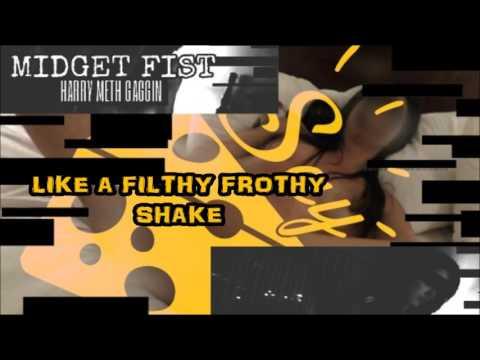 Midget Fist - Harry Meth Gaggin - (Official Lyric Video)