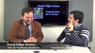 David Felipe Arranz, autor de 'Arquitecturas de la ficción'