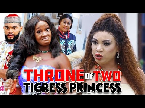 Throne Of 2 Tigress Princess Part 1&2 - Queeneth Hilbert & Luchy Donalds 20 Latest Nollywood Movies.