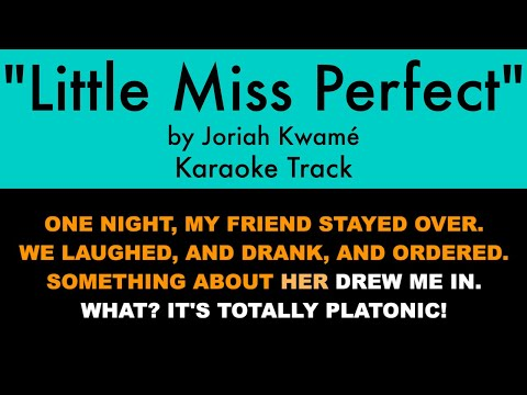 """Little Miss Perfect"" by Joriah Kwamé - Karaoke Track with Lyrics on Screen"