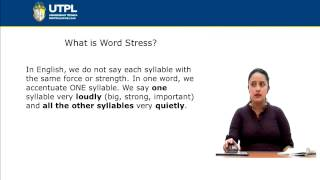UTPL PRONUNCIATION: STRESS [(INGLÉS)(LISTENING AND SPEAKING II)]