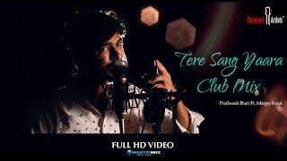 Tere Sang Yaara (Club Mix) - Rustom | Akshay Kumar & Ileana D'cruz | Atif Aslam | Romantic Love Song full download video download mp3 download music download