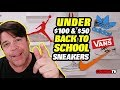 TOP 10 Back To School SNEAKERS under $100 and $50 websites
