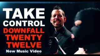 Downfall 2012  -  Take Control