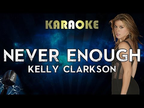 Kelly Clarkson - Never Enough (Karaoke Instrumental) The Greatest Showman: Reimagined