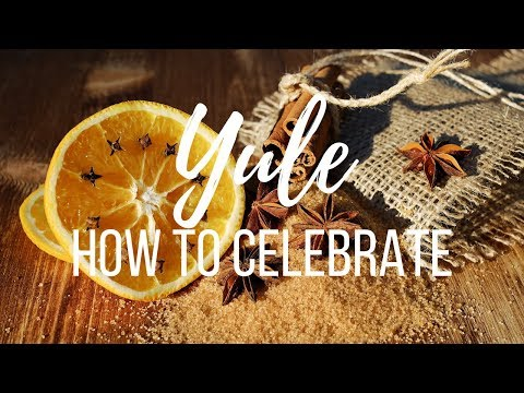 Yule How to Celebrate