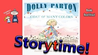 Dolly Parton's ~ COAT OF MANY COLORS Read Aloud ~ Story Time ~  Bedtime Story Read Along Books