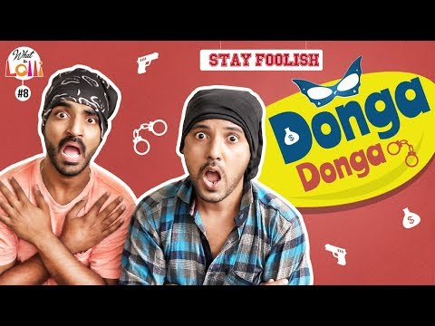 Stay Foolish - Donga Donga - New Comedy Web Series | Episode #8 | What The Lolli