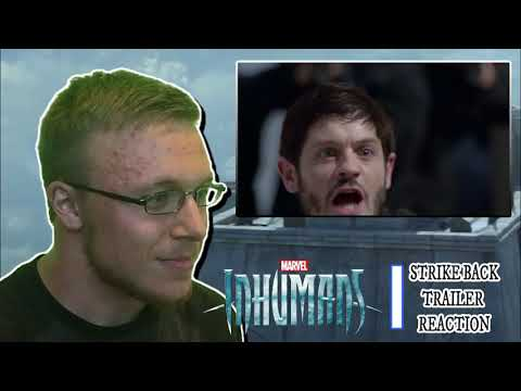 Marvel's Inhumans Strike Back Trailer Reaction