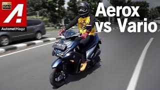 Video Yamaha Aerox VS Honda Vario 150 MP3, 3GP, MP4, WEBM, AVI, FLV Oktober 2017
