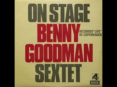 Benny Goodman ‎– On Stage With Benny Goodman And His Sextet (Live In Copenhagen, 1972)