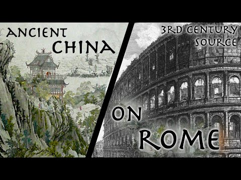 Historiador de la China antigua describe el Imperio romano[ENG]