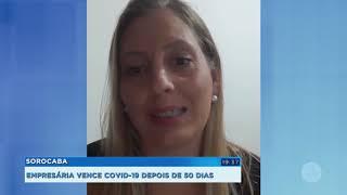 Empresária vence Covid-19 após ter duas paradas cardiorrespiratórias