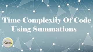Time Complexity of Code Using Summations