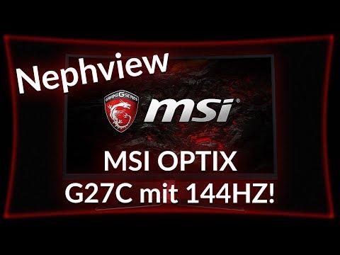 MSI OPTIX G27C Curved Monitor mit 144Hz! ► Nephview deutsch