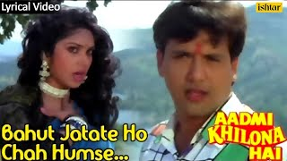 Aadmi Khilona Hai  Bahut Jatate Ho Pyar Full Audio Song With Lyrics  Govinda Meenakshi Seshadri