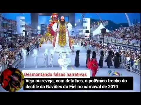 Veja ou reveja com detalhes, o polêmico trecho do desfile da Gaviões da Fiel no carnaval de 2019