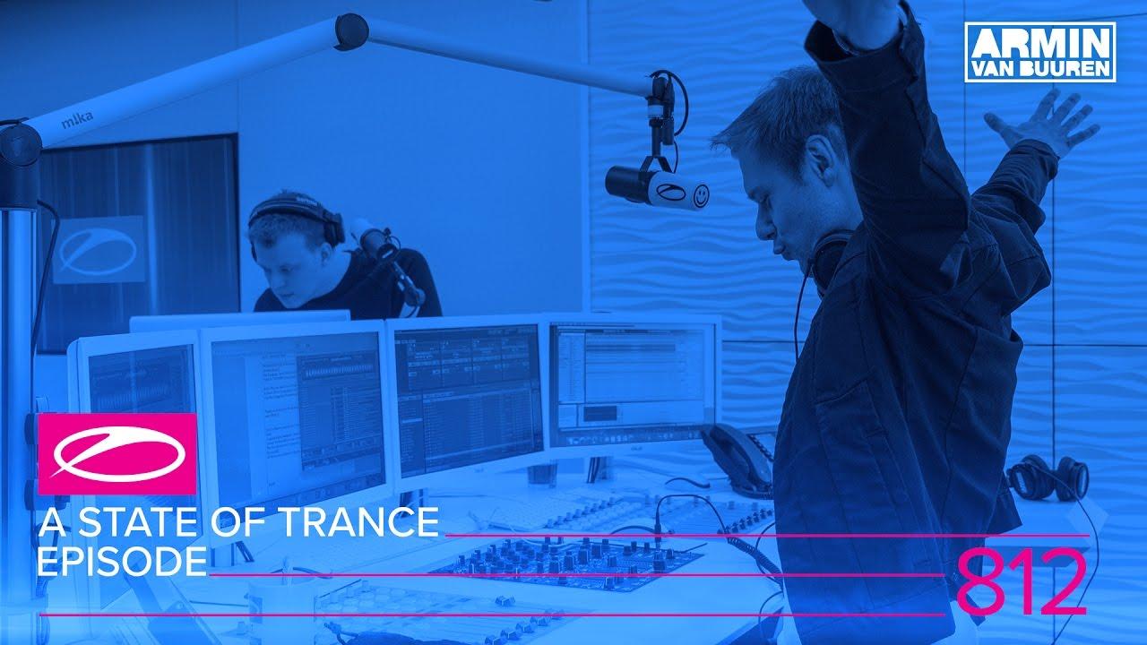 Armin van Buuren Live @ A State Of Trance Episode 812 (#ASOT812) 2017