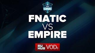 Empire vs Fnatic, game 1