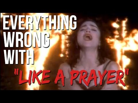 """Everything Wrong With Madonna - """"Like A Prayer"""""""