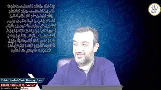 002 Bakara Suresi II. Kur 084-85. Ayetin Tefsiri (Yasin Karataş Hoca)