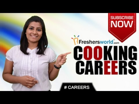 CAREERS IN COOKING – Culinary Arts,Nutrition,Meal Planner,Cooking School,Recruiters,Salary Package