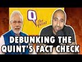 Fact Checking The Quint's Fact Check On Modi's Speech