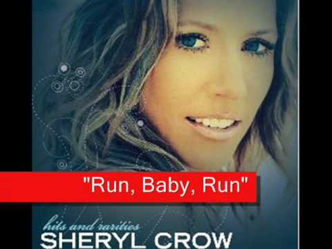 Sheryl Crow - Run, Baby, Run - lyrics