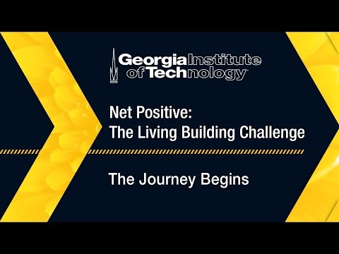 Living Building Challenge: The Journey Begins