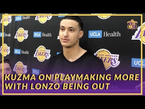 Video: Lakers Interview: Kyle Kuzma on Playmaking More with Lonzo Ball Being Out For An Extended Period