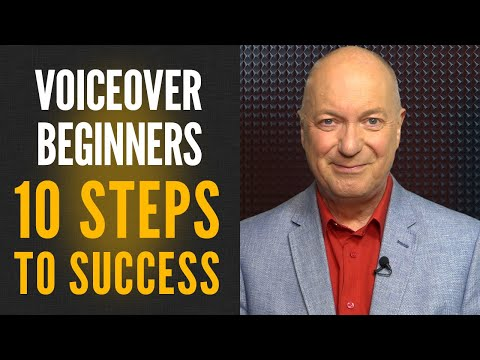 Voice Over Beginners - 10 Steps To Success