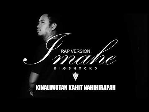Bigshockd - Imahe (Rap Version)(Official Lyric Video) (Magnus Haven Band)