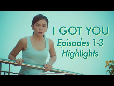 I Got You | Episodes 1-3 Highlights