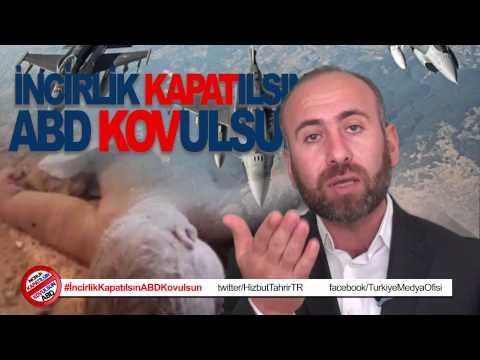 Mahmut Kar: İncirlik Kapatılsın ABD Kovulsun!