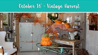 October 2016: Vintage Harvest
