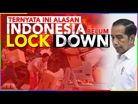 LOCK DOWN INDONESIA ! ?