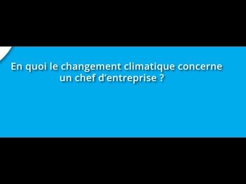 En quoi le changement climatique concerne un chef d'entreprise ?