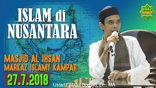Video ISLAM DI NUSANTARA (Islamic Center Kampar, 27.7.2018) - Ustadz Abdul Somad, Lc. MA MP3, 3GP, MP4, WEBM, AVI, FLV Agustus 2018
