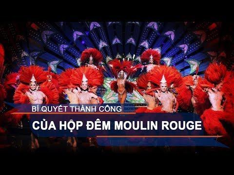 Bí quyết thành công của hộp đêm Moulin Rouge | VTC1 - Thời lượng: 2 phút, 9 giây.