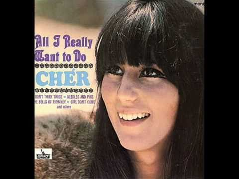 All I Really Want To Do By, Cher