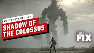 Shadow of Colossus Tops March Playstation Plus Titles - IGN Daily Fix by IGN
