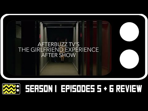 The Girlfriend Experience Season 1 Episodes 5 & 6 Review & After Show | AfterBuzz TV