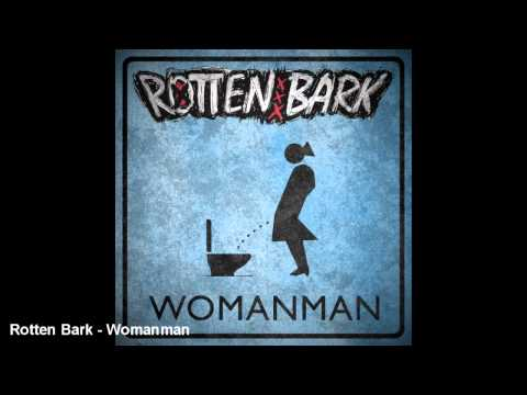 Tekst piosenki Rotten Bark - Womanman po polsku