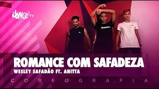 image of Romance com Safadeza - Wesley Safadão ft. Anitta | FitDance TV (Coreografia) Dance Video