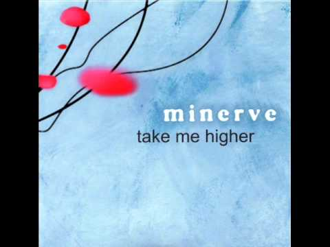 Minerve  - Take me higher (4tune8 versus minerve remix)