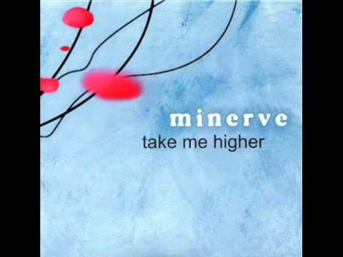 Minerve  - Take me higher (4tune8 versus minerve remix)