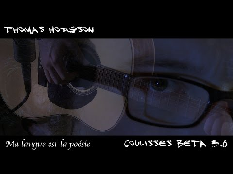 Thumbnail COULISSES BETA vers. 3.0 épisode 03 Thomas Hodgson