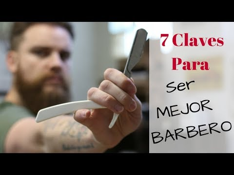 Tutorial De Barbería: 7 Claves Para Ser MEJOR BARBERO